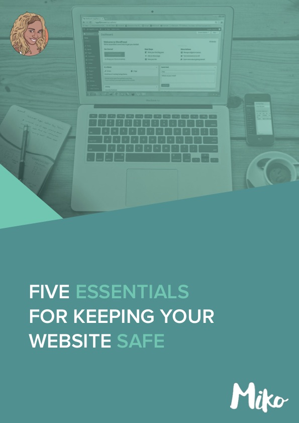 Five Essentials For Keeping Your WordPress Website Safe